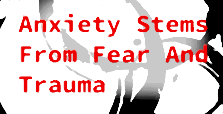 fear and trauma